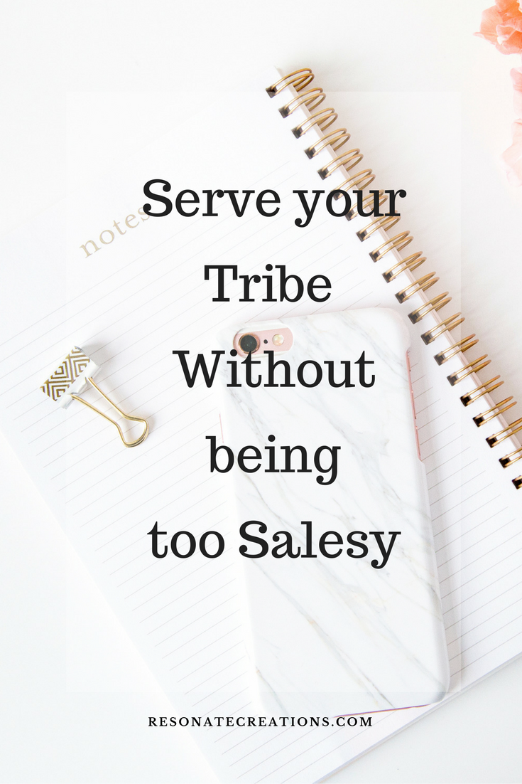 Serve your tribe