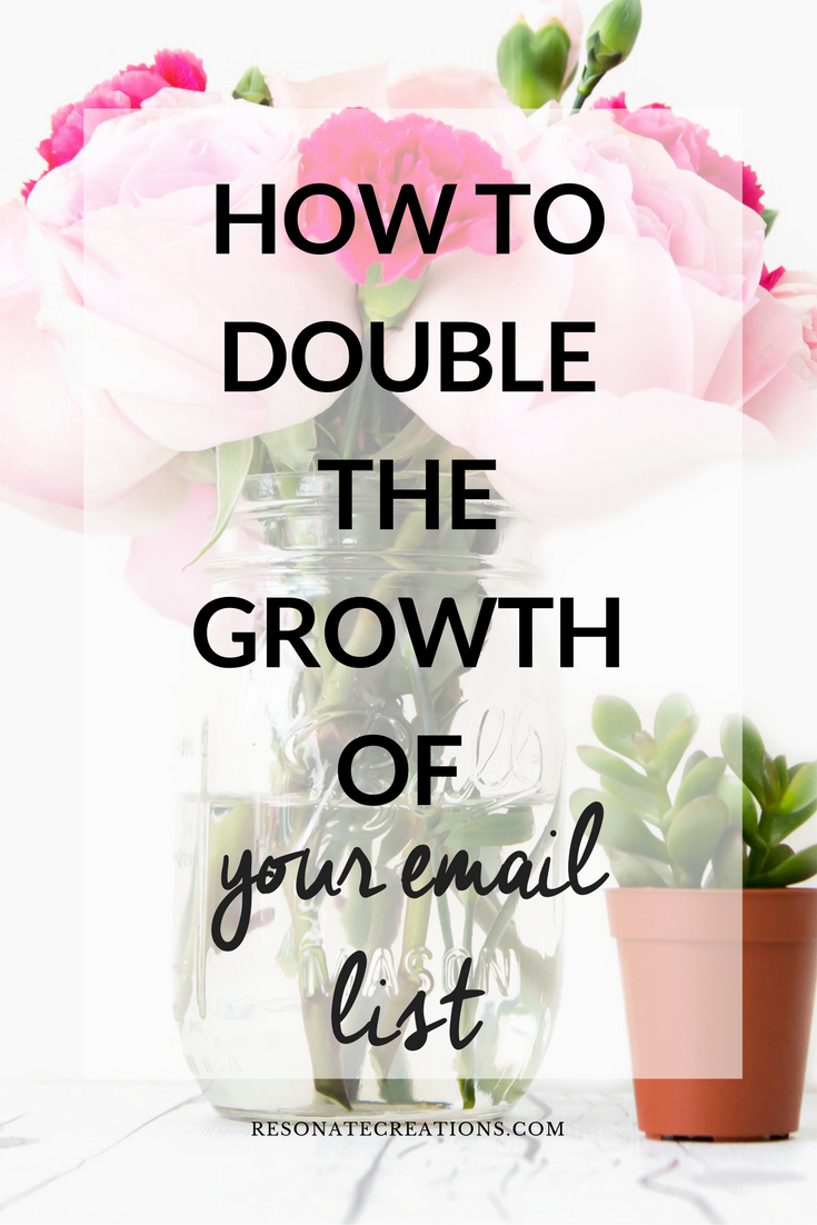 how to double the growth of your email list